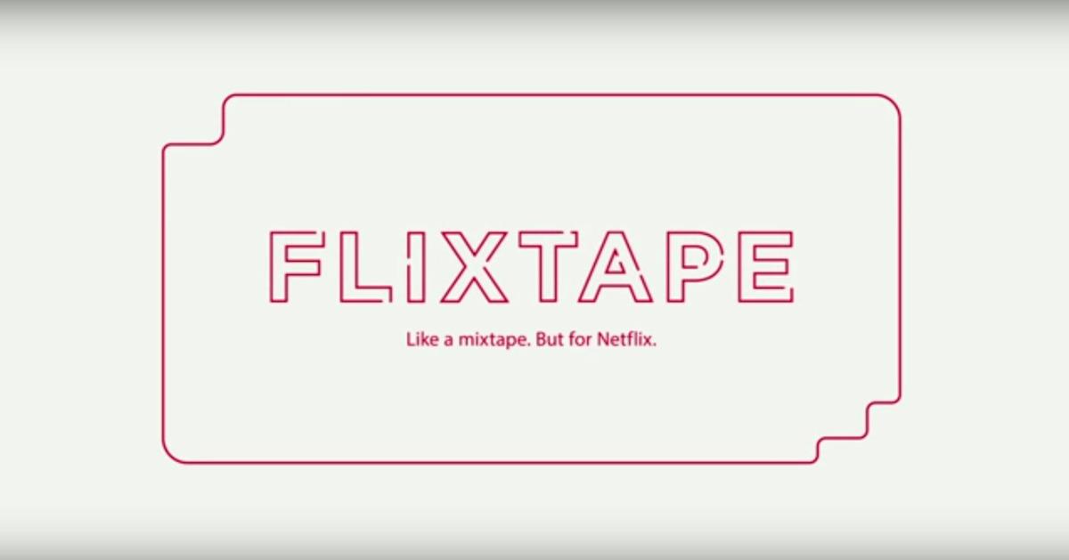 Flixtapes