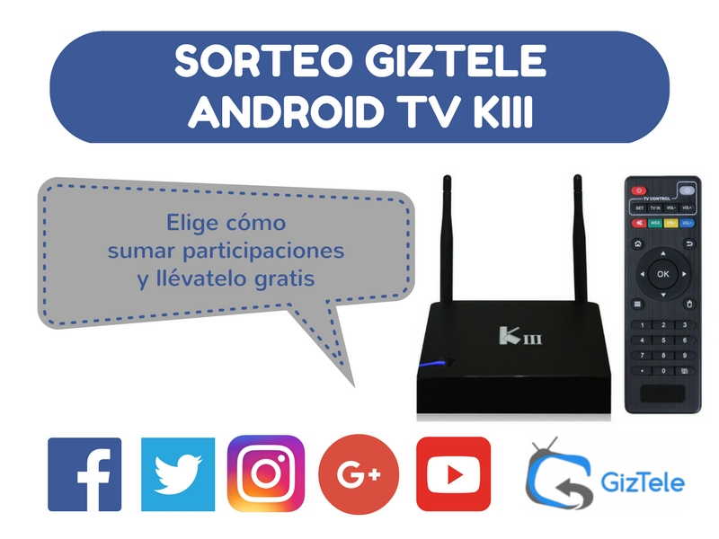Sorteo Android TV KIII