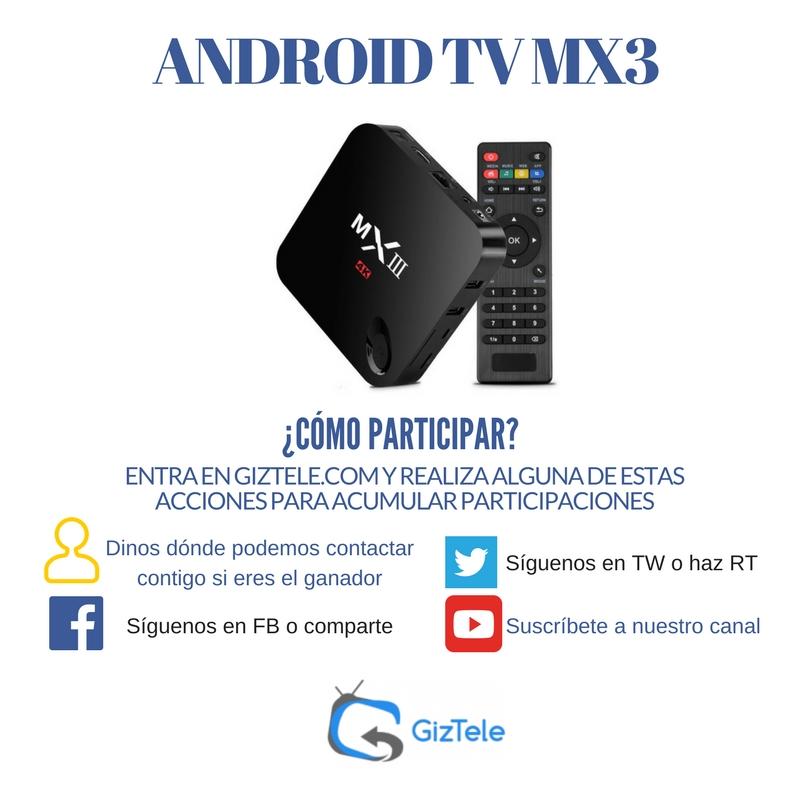 SORTEO ANDROID TV MX3
