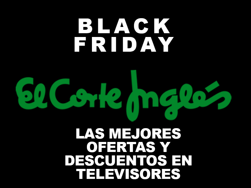 Black Friday del Corte Inglés