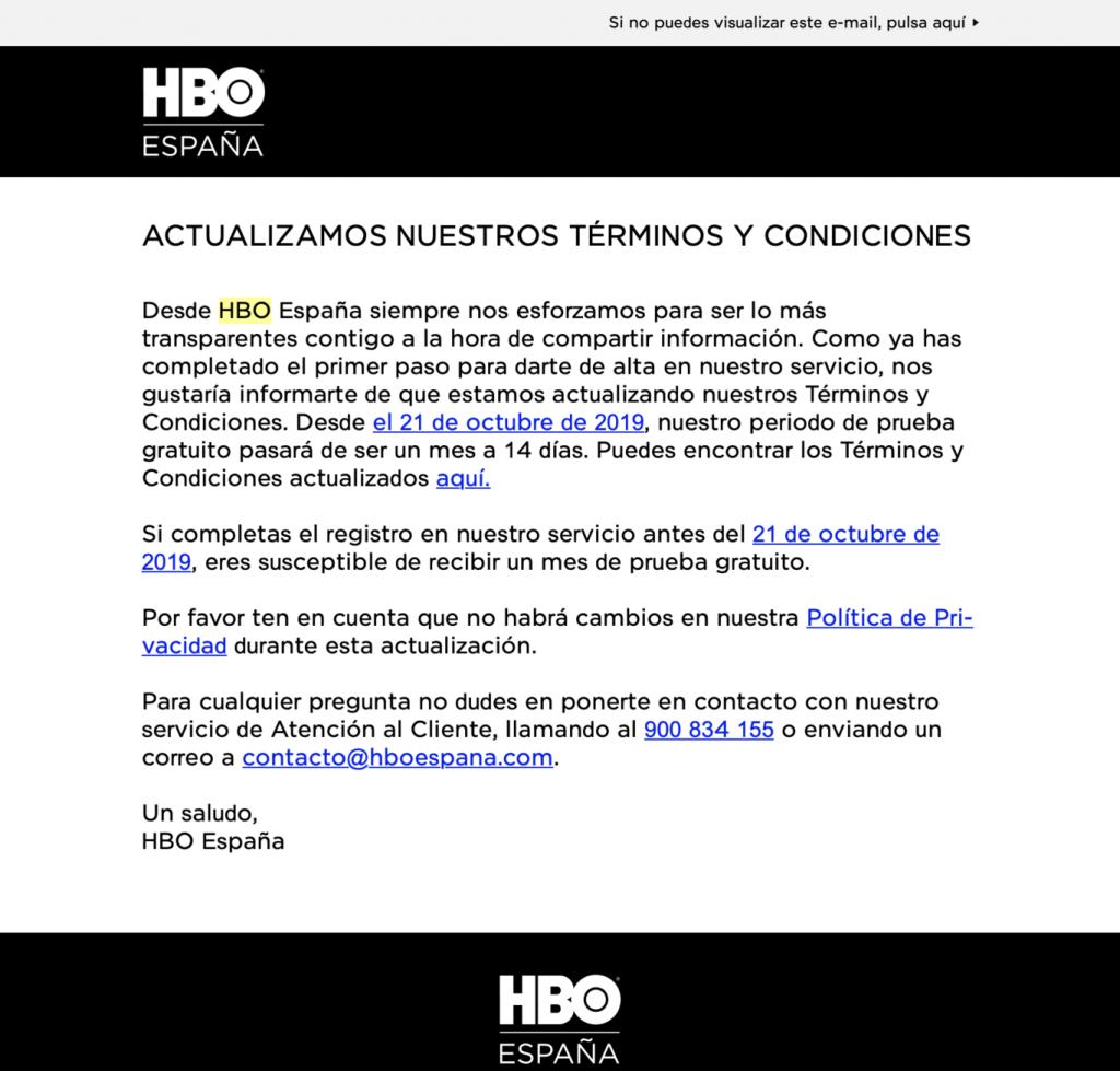 Así nos hace saber HBO que su período de prueba se reduce