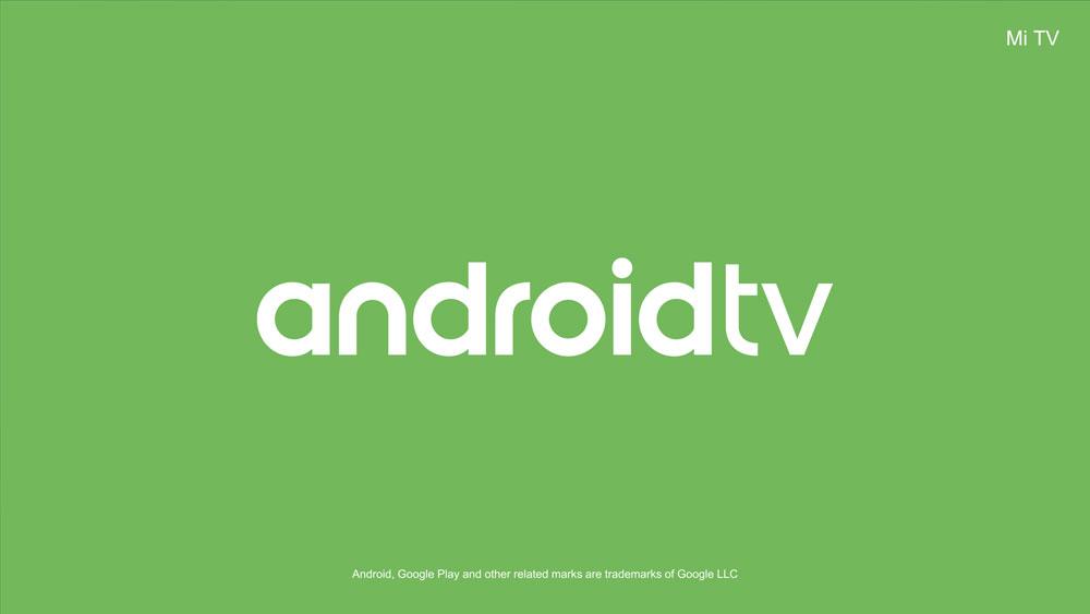 Xiaomi Mi TV, Android TV
