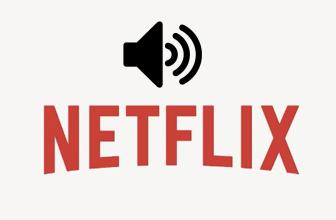 ¿Tienes problemas de sonido en Netflix? Te ayudamos a solucionarlos