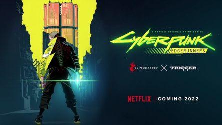 Edgerunners será la serie de Cyberpunk 2077 y la veremos en Netflix